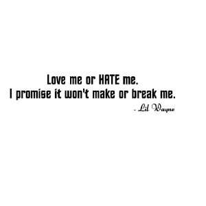 Love Me or Hate Me Lil Wayne Vinyl Wall Art Decal