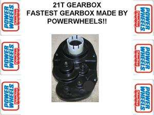 Power Wheels 21T GEAR BOX   FASTEST BOX MADE