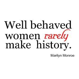 women rarely quote marilyn monroe wall sayings