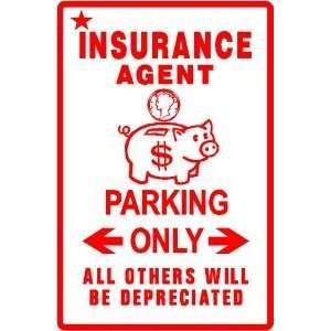 INSURANCE AGENT PARKING damage est. sign