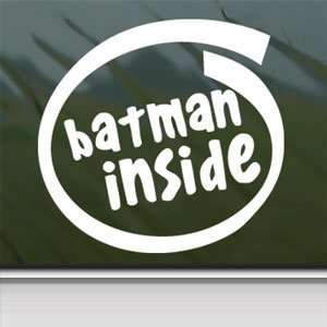 BATMAN INSIDE White Sticker Robin Car Vinyl Window Laptop