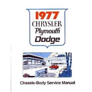 1977 CHRYSLER DODGE PLYMOUTH Shop Service Repair Manual