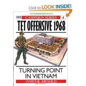 Tet Offensive 1968 Turning Point in Vietnam (Campaign