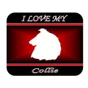 I Love My Collie Dog Mouse Pad   Red Design Everything