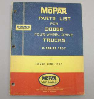 1957 W100 W300 Dodge Power Wagon Truck Parts List Book