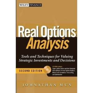 Real Options Analysis Tools and Techniques for Valuing