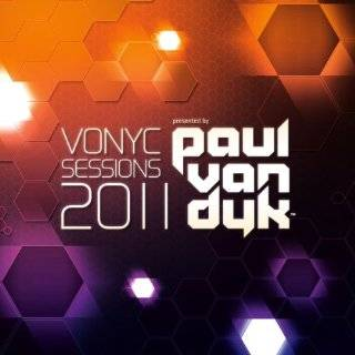 Vonyc Sessions 2011 Audio CD ~ Paul Van Dyk